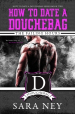 https://michaelahaze.com/2017/03/24/review-how-to-date-a-douchebag-the-failing-hours-by-sara-ney/